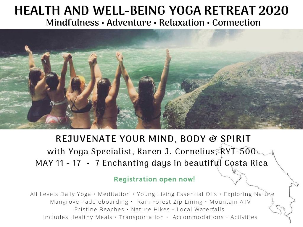 May 2020 Health Well Being Yoga Retreat With Karen Cornelius The Pursuit Of Harmony